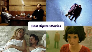 Photo of 5 Best Hipster Movies You Need To Watch