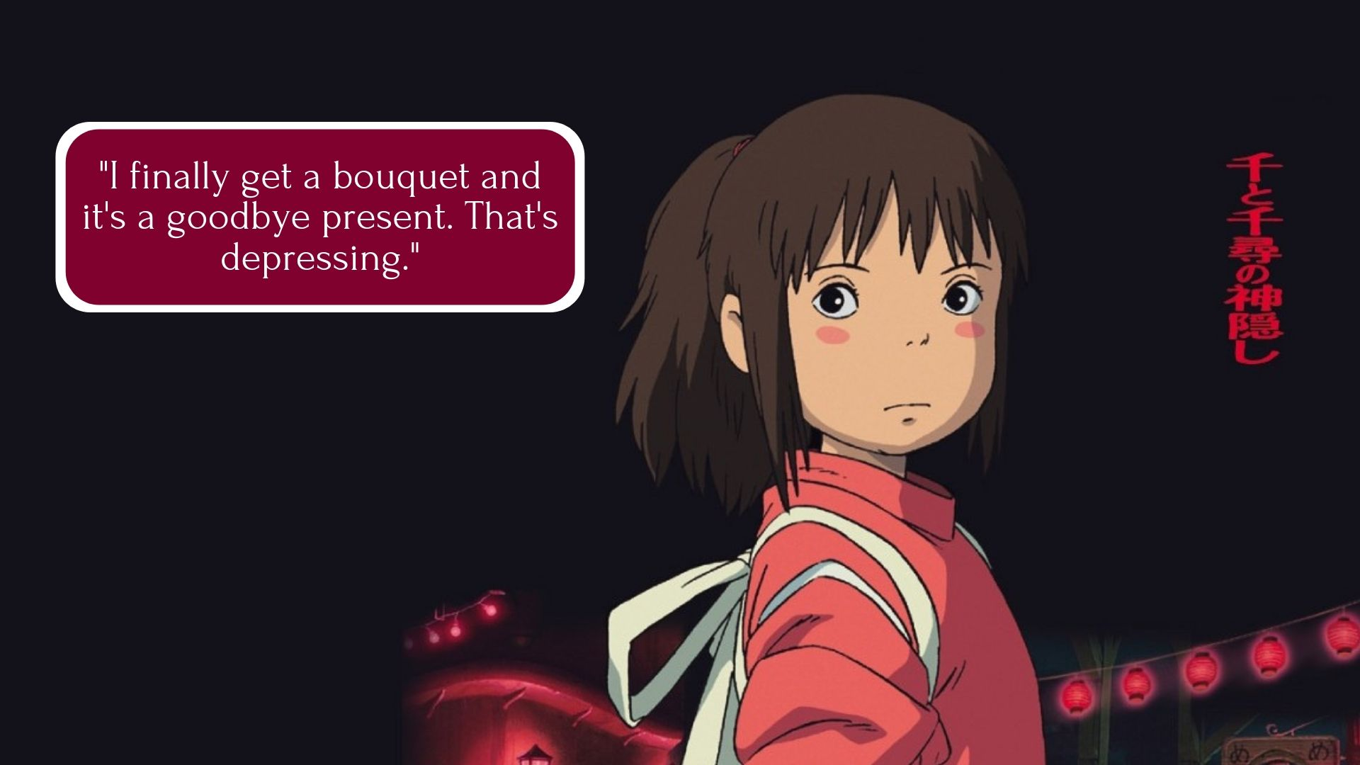 Best Spirited Away Quotes Which Are The Most Beloved Lines From The Famous Anime Movie Bare Foots World