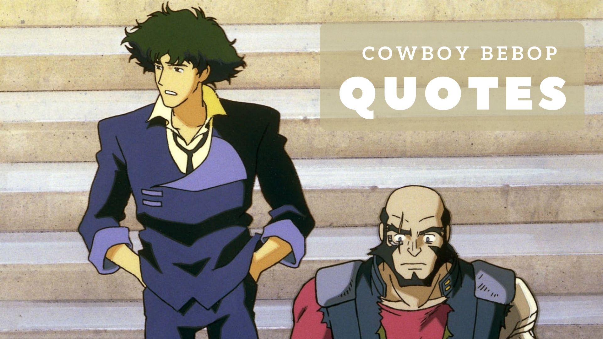 Photo of The Most Memorable Cowboy Bebop Quotes