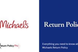 Michaels Return Policy