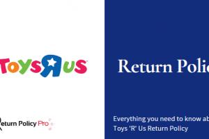 Toys R Us Return Policy